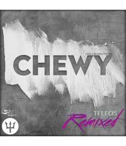 Chewy Teleos Remixed