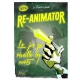 Re-Animator Le French Liquide