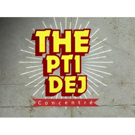 THE PTI DEJ arôme concentré Vape Or Diy