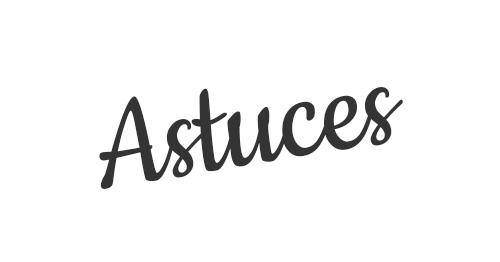 astuces-.jpg
